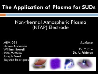 The Application of Plasma for  SUDs