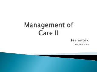 Management of Care II