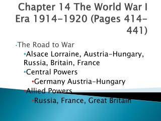 Chapter 14 The World War I Era 1914-1920 (Pages 414-441)