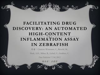 Facilitating Drug Discovery: An Automated High-content Inflammation Assay in  Zebrafish
