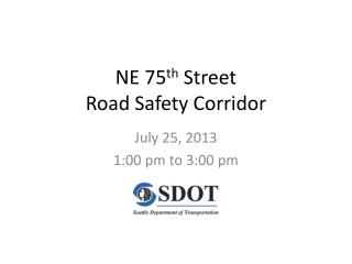NE 75 th  Street  Road Safety Corridor