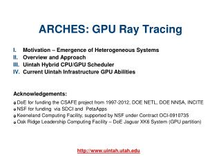 ARCHES: GPU Ray Tracing