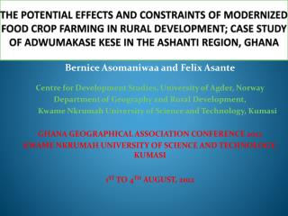 Bernice Asomaniwaa and Felix Asante Centre  for Development Studies, University of Agder, Norway