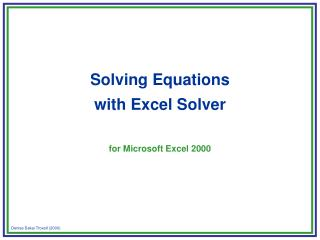 Solving Equations  with Excel Solver   for Microsoft Excel 2000