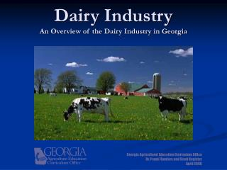 Dairy Industry An Overview of the Dairy Industry in Georgia