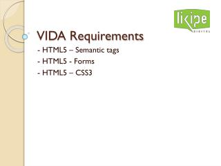VIDA Requirements