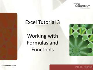 Excel Tutorial 3 Working with Formulas and Functions