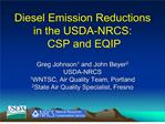 Diesel Emission Reductions in the USDA-NRCS:  CSP and EQIP