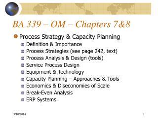 BA 339 – OM – Chapters 7&8
