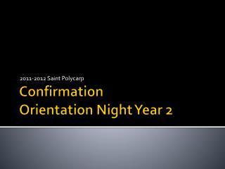 Confirmation Orientation Night Year 2