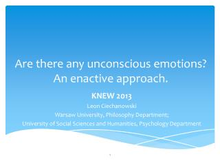 Are there any unconscious emotions? An enactive approach.