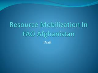 Resource Mobilization In FAO Afghanistan