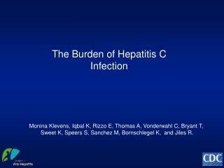 The Burden of  H epatitis C Infection