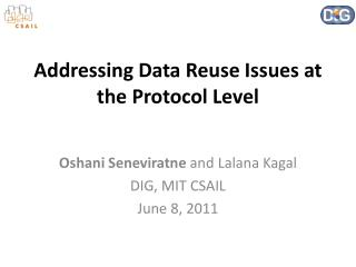 Addressing Data Reuse Issues at the Protocol Level