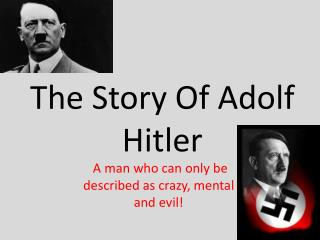 an introduction to the history of adolf hitler an evil man