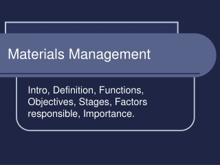 BENEFITS OF MATERIAL MANAGEMENT