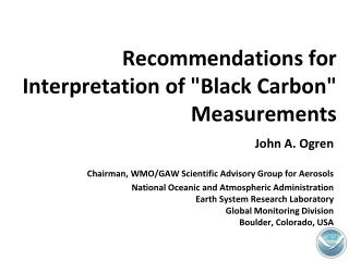 "Recommendations for Interpretation of ""Black Carbon"" Measurements"