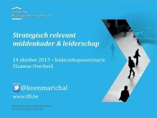 Strategisch relevant middenkader & leiderschap