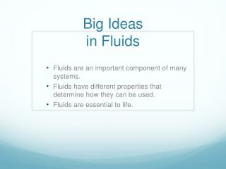 Big Ideas  in Fluids