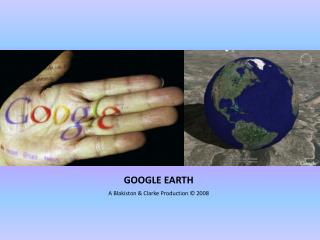 GOOGLE EARTH