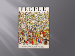 PEOPLE Written and Illustrated by Peter Spier
