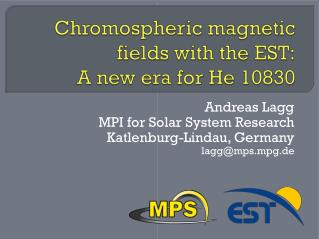 Chromospheric magnetic fields with the EST: A new era for He 10830