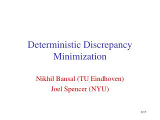 Deterministic Discrepancy Minimization