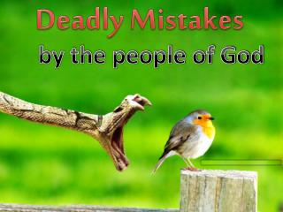 Deadly Mistakes