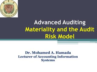 Advanced Auditing  Materiality and the Audit Risk Model