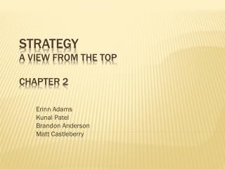Strategy A View from the Top Chapter 2