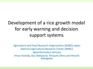 Development of a rice growth model for early warning and decision support systems