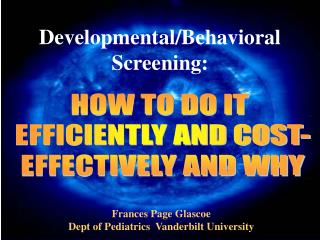 Developmental/Behavioral Screening: