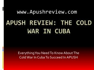 APUSH Review: The Cold  War In Cuba