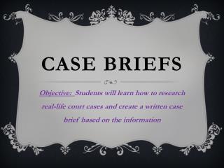 Case Briefs