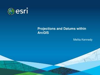 Projections and Datums within ArcGIS