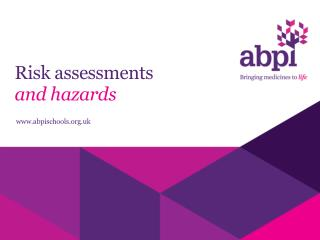 Risk assessments and hazards