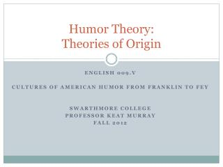 Humor Theory: Theories of Origin
