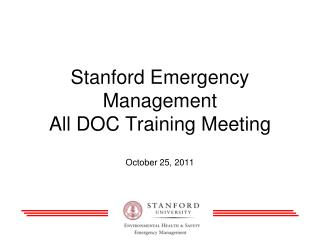 Stanford Emergency Management All DOC Training Meeting