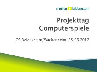 Projekttag Computerspiele
