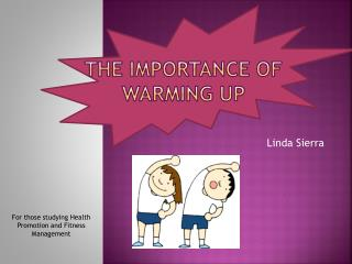 The importance of warming up