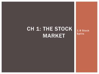 Ch  1: The stock Market