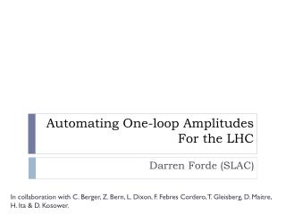 Automating One-loop Amplitudes For the LHC