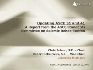 Updating ASCE 31 and 41 A Report from the ASCE Standards Committee on Seismic Rehabilitation
