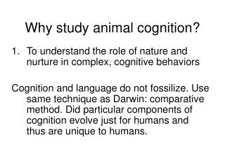 Why study animal cognition?