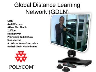 Global  Distance  Learning  Network (GDLN)