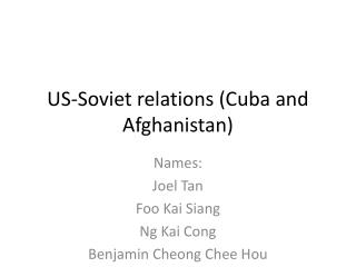US-Soviet relations (Cuba and Afghanistan)