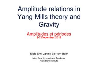 Amplitude  relations in  Yang-Mills theory and                                   Gravity