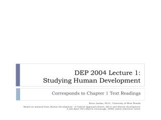 DEP 2004 Lecture 1: Studying Human Development