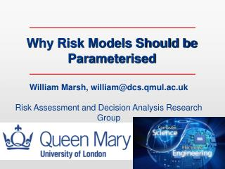 Why Risk Models Should be Parameterised