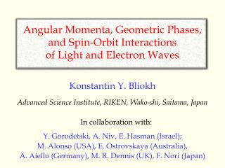Angular  Momenta , Geometric Phases, and Spin-Orbit Interactions  of Light and Electron Waves